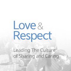 LOVE & RESPECT. Leading The Culture of Sharing Cad Caring